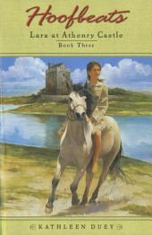 Hoofbeats: Lara at Athenry Castle: Book 3