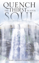 Quench the Thirst in Your Soul