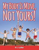 Download  my Body Is Mine  Not Yours   Book