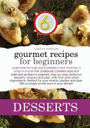 GOURMET RECIPES FOR BEGINNERS DESSERTS