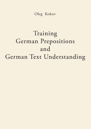 Training German Prepositions and German Text Understanding