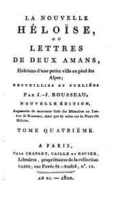 La nouvelle Héloise, ou, Lettres de deux amans, habitans d'une petite ville au pied des Alpes: Volume4