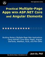 Practical Multiple Page Apps with ASP NET Core and Angular Elements PDF