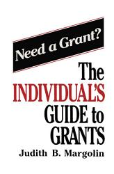 The Individual S Guide To Grants Book PDF