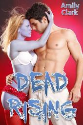 Dead Rising (Dead Rising, #1)