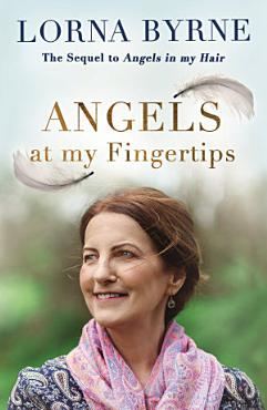 Angels at My Fingertips  The sequel to Angels in My Hair PDF