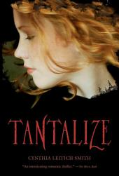 Tantalize: Book 1