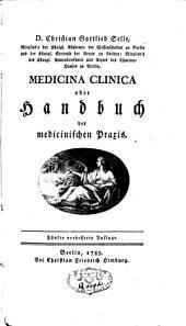Medicina clinica oder Handbuch der medicinischen Praxis