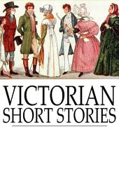Victorian Short Stories: Stories of Successful Marriages