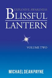 Blissful Lantern: Volume Two