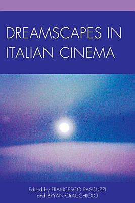 Dreamscapes in Italian Cinema PDF