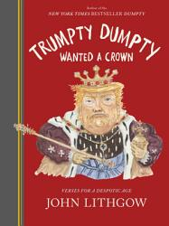Trumpty Dumpty Wanted A Crown Book PDF