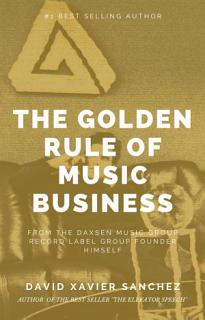 THE GOLDEN RULE OF MUSIC BUSINESS Book