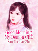 Good Morning, My Demon CEO