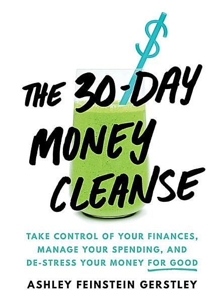 Download The 30 Day Money Cleanse Book