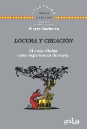 Locura y creación: El caso clínico como experiencia literaria