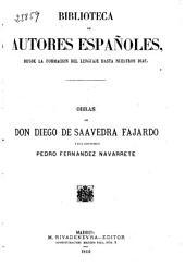 Obras de Don Diego de Saavedra Fajardo: y del Licenciado Pedro Fernandez Navarrete