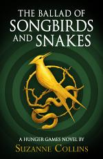 Hunger Games Trilogy: The Ballad of Songbirds and Snakes