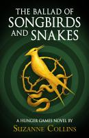 Hunger Games Trilogy  The Ballad of Songbirds and Snakes PDF