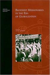 Buddhist Missionaries In The Era Of Globalization Book PDF