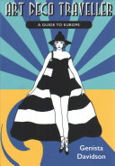 Art Deco Traveller: A Guide to Europe