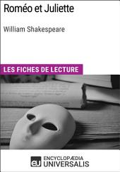 Roméo et Juliette de William Shakespeare: Les Fiches de lecture d'Universalis