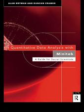 Quantitative Data Analysis with Minitab: A Guide for Social Scientists