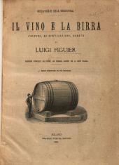 Il vino e la birra: l'alcool, le distillazioni, l'aceto