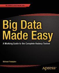Big Data Made Easy PDF