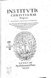 Institutio christianae religionis, Iohanne Caluino authore. ..