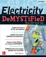Electricity Demystified  Second Edition PDF