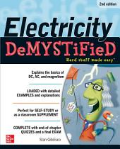 Electricity Demystified, Second Edition: Edition 2