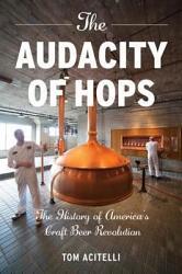 The Audacity Of Hops Book PDF