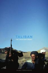 Taliban: The Unknown Enemy