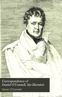 Correspondence of Daniel O Connell