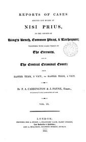 Reports of Cases Argued and Ruled at Nisi Prius: In the Courts of King's Bench & Common Pleas and on the Circuit, from the Sittings in Michaelmas Term, 1823 to [Easter Term, 4 Vict.], Volume 6