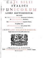Caji Silii Italici Punicorum libri septemdecim: cum excerptis ex Francisci Modii novantiquis lectionibus, et Casp. Barthii adversariis, tum Danielis Heinsii crepundiis Silianis