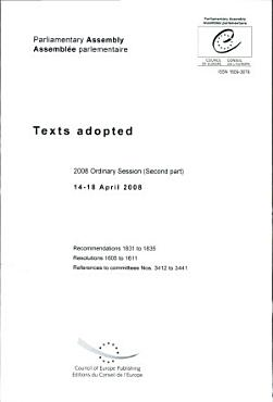 Parliamentary Assembly   Texts Adopted   2008 Ordinary Session  Second Part  14 18 April 2008 PDF
