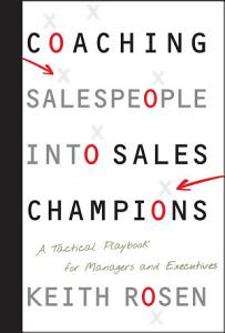 Coaching Salespeople into Sales Champions Book