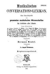 Musikalisches conversations-lexikon: Eine encyklopädie der gesammten musikalischen wissenschaften für gebildete aller stände, Band 1