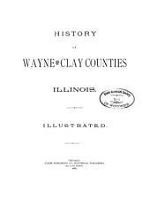 History of Wayne and Clay Counties, Illinois