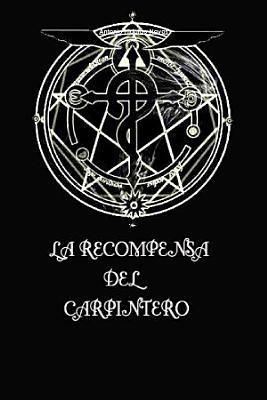 La Recompensa Del Carpintero
