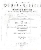 Allgemeines B  cher Lexikon  Bd  1862 67  Bearb  u  hrsg  von K  R  Heumann  1869 71  2 pt  in 1 v PDF