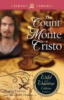 The Count Of Monte Cristo  The Wild And Wanton Edition PDF