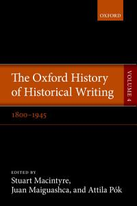 The Oxford History of Historical Writing PDF