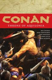 Conan Volume 12: Throne of Aquilonia: Volume 12