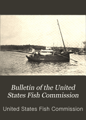Bulletin of the United States Fish Commission: Volume 21