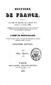 Histoire de France: depuis la fin du règne de Louis XVI jusqu'à l'année 1825, Volume7