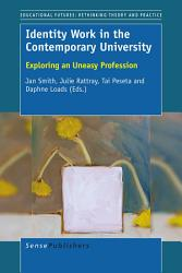 Identity Work In The Contemporary University Book PDF