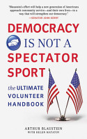 Democracy Is Not a Spectator Sport PDF